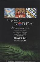 Experience Korea: Art, Tea, Wedding, Textile: entertainment, foods, shopping